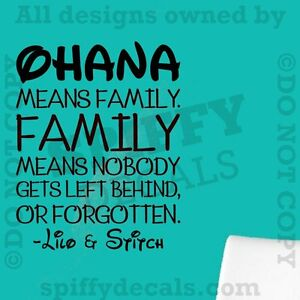 Image Is Loading OHANA MEANS FAMILY LILO AND STITCH DISNEY Quote