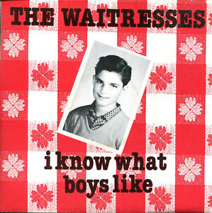 The-Waitresses-7-034-I-Know-What-Boys-Like-No-Guilt-F-Celluloid-1982