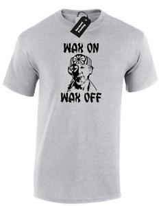 WAX-ON-WAX-OFF-MENS-T-SHIRT-KARATE-FUNNY-MR-MIYAGI-CULT-MOVIE-FILM