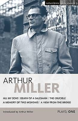 Miller Plays: v.1: All My Sons; Death of a Salesman; The Crucible; A Memory...