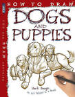How to Draw Dogs and Puppies by Mark Bergin (Paperback, 2013)