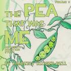 The Pea That Was Me: An Embryo Donation Story by Kimberly Kluger-Bell (Paperback / softback, 2013)
