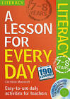 Lesson for Every Day: Literacy Ages 7-8 by Christine Moorcroft (Mixed media product, 2010)