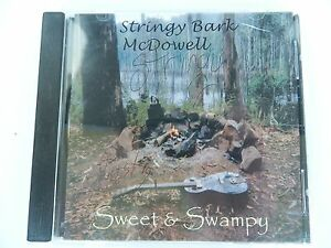 STRINGY-BARK-McDOWELL-SWEET-amp-SWAMPY-RARE-2000-OZ-SIGNED-CD