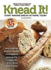 Knead It!: 35 Great Bread Recipes to Make at Home Today by Jane Barton Griffith (Paperback, 2014)