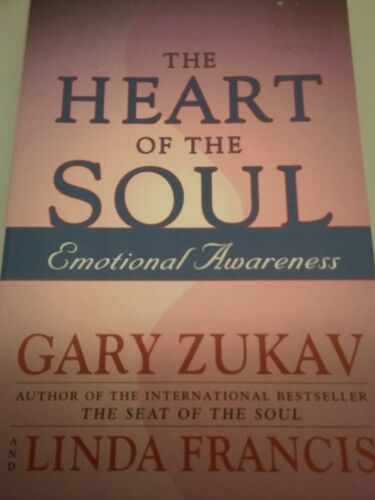 1 of 1 - The Heart of the Soul: Emotional Awareness by Gary Zukav (Paperback, 2002)