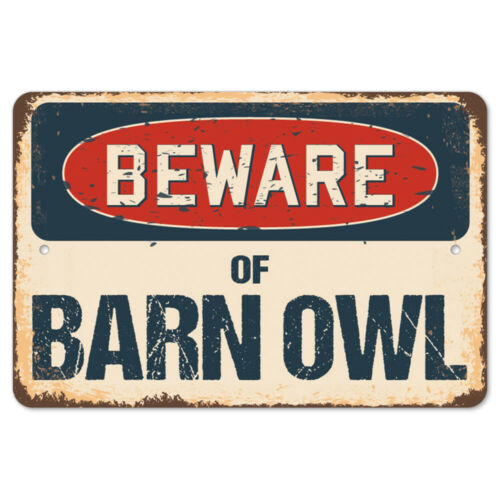 Beware Of Barn Owl Rustic Sign SignMission Classic Rust Wall Plaque Decoration