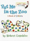 Put Me in the Zoo by Robert Lopshire (Hardback, 2001)
