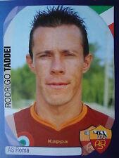 Panini 359 Rodrigo Taddei AS Roma UEFA CL 2007/08