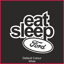 Comer Dormir Ford Calcomanía Adhesivo, Vinilo,, gráficos, coche, Jdm, Euro, Fiesta, N2185