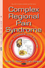 Complex Regional Pain Syndrome: Past, Present & Future by Nova Science Publishers Inc (Hardback, 2015)