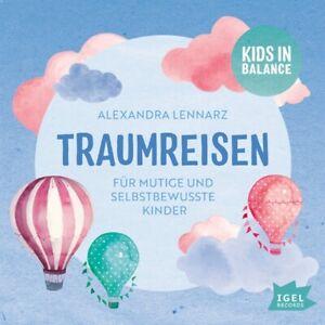 TRAUMREISEN-FUR-MUTIGE-UND-SELBSTBEWUSSTE-KINDER-LENNARZ-ALEXANDRA-CD-NEW