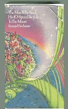 BERNARD FISCHMAN the Man Who Rode His 10-Speed Bicycle to the Moon HB/DJ 1979