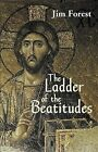 Ladder of The Beatitudes 9781570752452 by Jim Forest Paperback