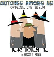 Scott Free - Witches Among Us (original Cast Album) [new Cd] Professionally Dupl on Sale