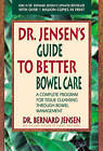 Dr. Jensen's Guide to Better Bowel Care by Bernard Jensen (Paperback, 1998)