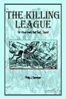 The Killing League on Your Mark Get Set Dead 9781410739070 Hardcover