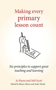 Making-Every-Primary-Lesson-Count-Six-Principles-to-Support-Great-Teaching-and