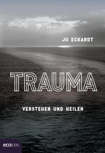 1 von 1 - Buch Trauma Verstehen und Heilen Von Jo Eckardt