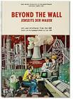 Beyond the Wall: The East German Collection of the Wende Museum by Justin Jampol (Hardback, 2014)