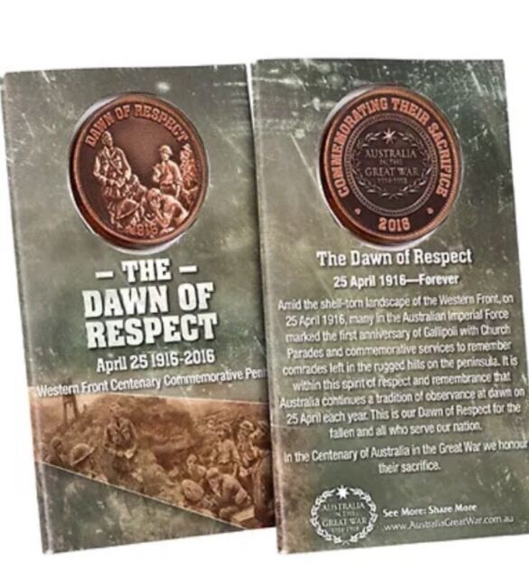 The Dawn of Respect Western Front 1916 Commemorative Penny *ANZAC Day* NEW 2016