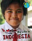 My Life in Indonesia by Alex Woolf (Hardback, 2015)