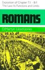 Romans: An Exposition of Chapters 7: 1 to 8:4: The Law, Its Functions and Limits by D. M. Lloyd-Jones (Hardback, 1973)