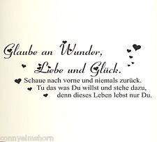 Glaube an Wunder, Liebe und Glück ... 60x23cm Z304 Wandtattoo Spruch schwarz mt