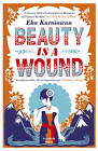 Beauty is a Wound by Eka Kurniawan (Paperback, 2016)