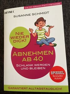 Nie wieder dick! Abnehmen ab 40 Susanne Schmidt - Bretten-Büchig, Deutschland - Nie wieder dick! Abnehmen ab 40 Susanne Schmidt - Bretten-Büchig, Deutschland