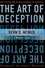 The Art of Deception: Controlling the Human Element of Security by Kevin D. Mitnick, William L. Simon (Hardback, 2002)
