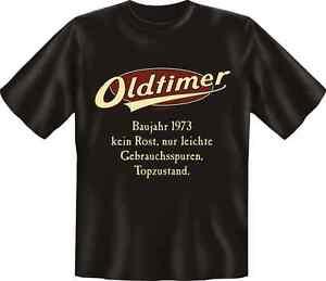Fun-T-Shirt-Geschenk-Geburtstag-OLDTIMER-1973-Gr-S-M-L-XL-XXL-NEU-1973