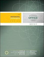 Microsoft Office 2007 Brief: A Professional Approach Hinkle, Deborah, Carter, J