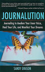 Journalution: Journal Writing to Heal Your Life and Manifest Your Dreams by Sandy Grason (Paperback, 2005)