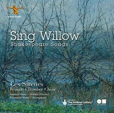 SING WILLOW: LES SIRENES SING SHAKESPEARE SONGS