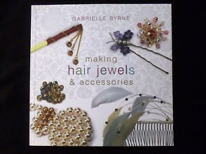 Making-Hair-Jewels-and-Accessories-by-Gabrielle-Byrne-SALE-NEW-IMPERFECT