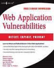 Web Application Vulnerabilities: Detect, Exploit, Prevent by Steven Palmer (Paperback, 2007)