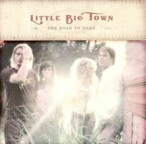 LITTLE BIG TOWN - THE ROAD TO HERE - CD - NEW