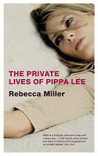 The Private Lives of Pippa Lee, Miller, Rebecca   Paperback Book   Acceptable  