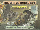 The Little Horse Bus by Graham Greene (Paperback, 2015)