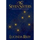 The Seven Sisters by Lucinda Riley (Hardback, 2014)
