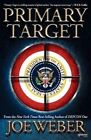 Primary Target by Joe Weber (Paperback / softback, 2014)