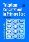 Telephone Consultations in Primary Care: A Practical Guide by Tony Males (Paperback, 2007)