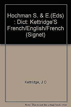 Kettridge's French/English, English/French Dictionary J. O. Kettridge