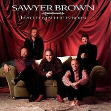 SAWYER BROWN - HALLELUJAH HE IS BORN (CD 1997)  12 TRACKS