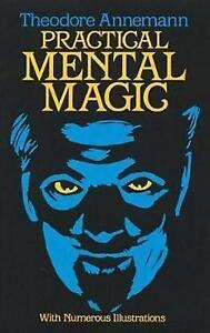 Practical Mental Magic by Theodore Annemann (Paperback, 1983)