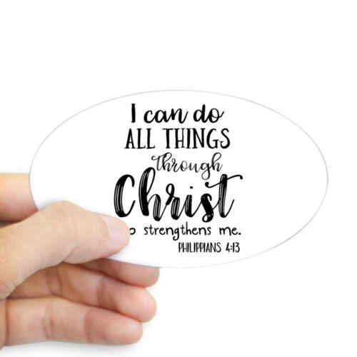 CafePress Philippians 4:13 Sticker Sticker 311734917 Oval