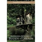 Summertime Adventures of Buddy and Henry by Darrell Williams (Paperback / softback, 2014)