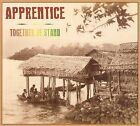Together We Stand by The Apprentice (CD, May-2007, Sharpnote Records)