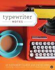 Typewriter Notes by Vangool Janine 1452122172 Chronicle Books 2014